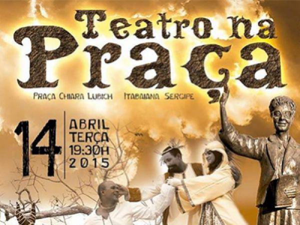 A Cia das Artes É-Teatro estreia na Praça Chiara Lubich no próximo dia 14